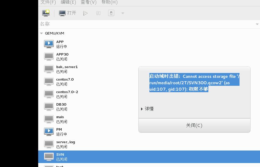 KVM cannot access storage file (as uid:107, gid:107)permission denied